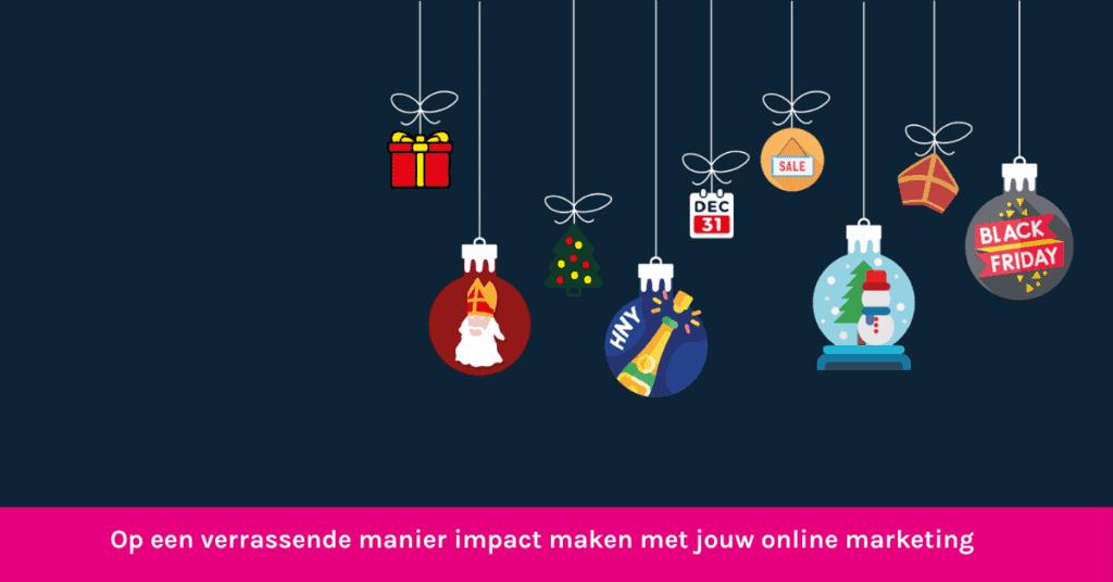 Decembermaand op een verrassende manier jouw online marketing