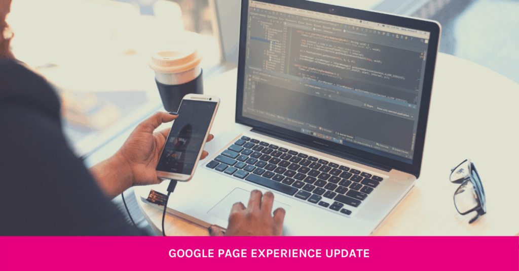 Google Page Experience Update 2021