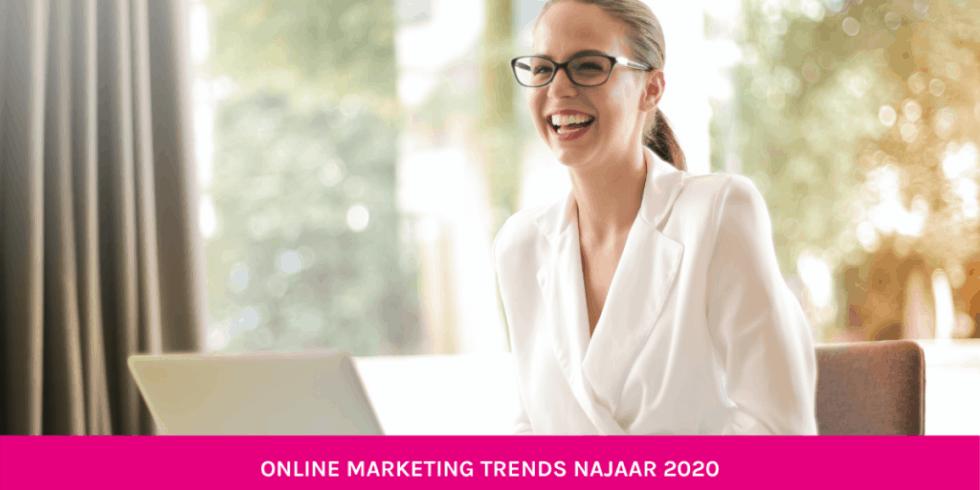 Online Marketing Trends Najaar 2021