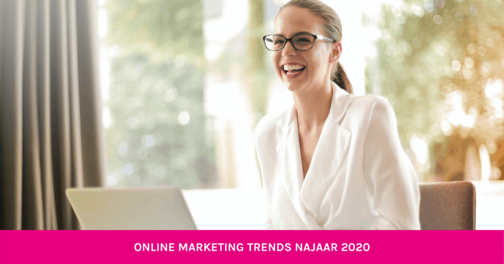 Online Marketing Trends Najaar 2021